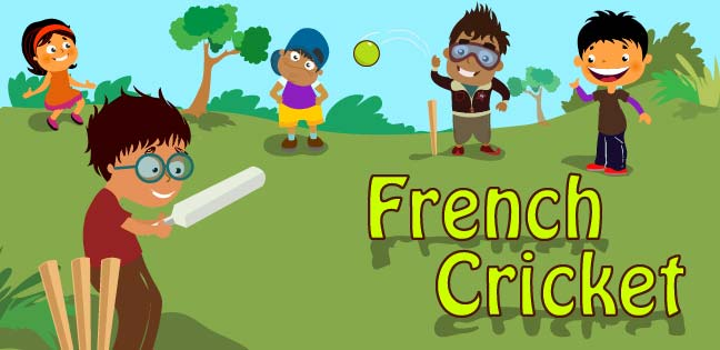 French Cricket Fun Outdoor Games For Kids Mocomi