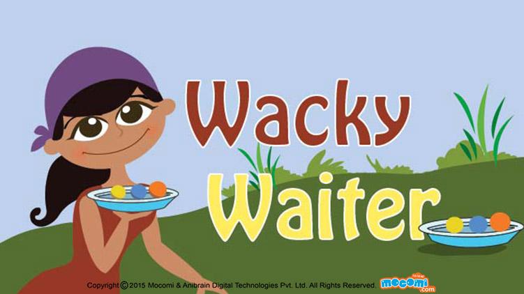 Wacky Waiter