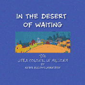 In the Desert of Waiting