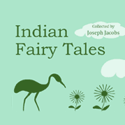 Indian Fairy Tales (Volume 1)