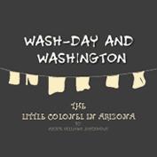 Wash Day and Washington