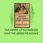 The Merry Little Breezes Save The Green Meadows