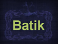 What is Batik Art?