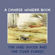 The Mad Goose And The Tiger Forest
