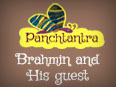 Panchatantra: The Brahmin And His Guest