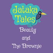 Jataka Tales: Beauty And The Brownie