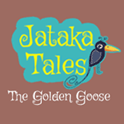 Jataka Tales: The Golden Goose