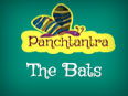 Panchatantra: The Bats