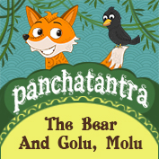 Panchatantra: The Bear And Golu, Molu