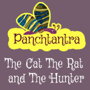 Panchatantra: The Cat, The Rat And The Hunter