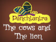 Panchatantra: The Cows And The Lion