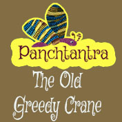 Panchatantra: The Old Greedy Crane