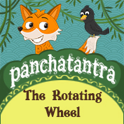 Panchatantra: The Rotating Wheel