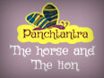 Panchatantra: The Horse And The Lion