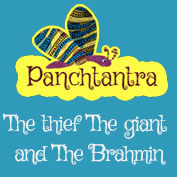 Panchatantra: The Thief, The Giant And The Brahmin