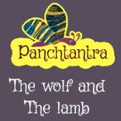Panchatantra: The Wolf And The Lamb