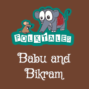 Indian Folk Tales: Babu And Bikram