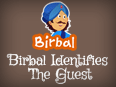 Akbar Birbal: Birbal Identifies The Guest