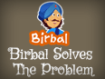 Akbar Birbal: Birbal Solves The Problem