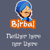 Akbar Birbal: Neither Here Nor There