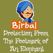 Akbar Birbal: Protection From The Footmark of An Elephant