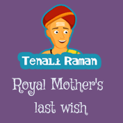 Royal Mother's Last Wish- Tenali Raman Stories | Mocomi