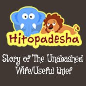 Hitopadesha: The Story of the Unabashed Wife/Useful Thief