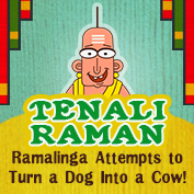 Tenali Raman: Ramalinga Attempts to Turn a Dog into a Cow!