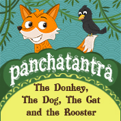 Panchatantra: The Donkey, The Dog, The Cat and the Rooster