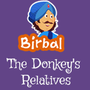 Akbar Birbal: The Donkey's Relatives