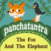 Panchatantra: The Fox And The Elephant