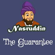 Mullah Nasruddin: The guarantee