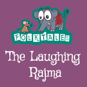 Indian Folk Tales: The Laughing Rajma