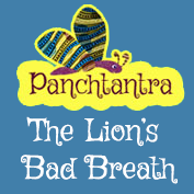 Panchatantra: The Lion's Bad Breath