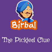 Akbar Birbal: The Pickled Clue