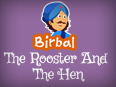 Akbar Birbal: The Rooster and The Hen
