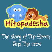 Hitopadesha: The Story of The Heron And The Crow