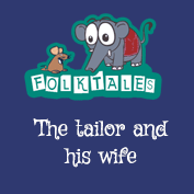 Indian Folk Tales: The Tailor And His Wife