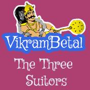Vikram Betaal: The Three Suitors