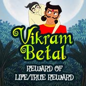 Vikram Betaal: Reward of life/true reward