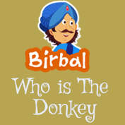 Akbar Birbal: Who is The Donkey