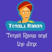 Tenali Raman: Tenali Raman and the Jinx