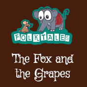 Indian Folk Tales: The Fox and the Grapes