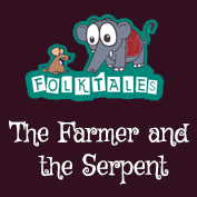 Indian Folk Tales: The Farmer and the Serpent