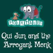International Folk Tales: Qui Jun and the Arrogant Monk