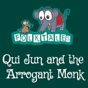 International Folk Tales: Qui Jun and the Arrogant Monk