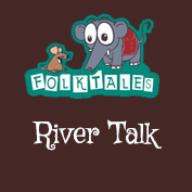 Indian Folk Tales: River Talk