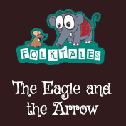 Indian Folk Tales: The Eagle and the Arrow