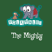 Indian Folk Tales: The Mighty