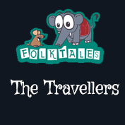 Indian Folk Tales: The Travellers